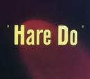 Hare Do
