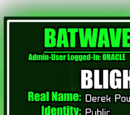 Batwave Files: Blight