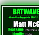 Batwave Files: Matt McGinnis