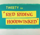 Red Riding Hoodwinked