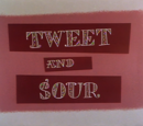 Tweet and Sour
