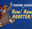 Raw! Raw! Rooster!
