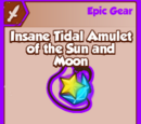 Insane Tidal Amulet of the Sun and Moon