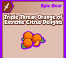 Triple Threat Orange of Extreme Citrus Delights