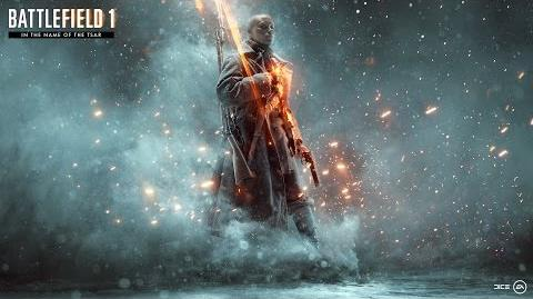 Battlefield 1: In the Name of the Tsar Official Teaser Trailer