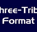 Three-Tribe Format