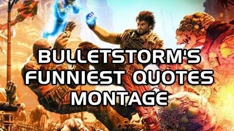 Bulletstorm's Funniest Quotes Montage (Machinima)
