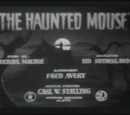 The Haunted Mouse