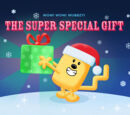 The Super Special Gift