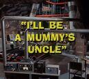 Batman (1966 TV Series) Episode: I'll Be a Mummy's Uncle