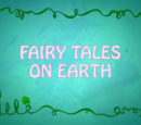 Fairy Tales on Earth