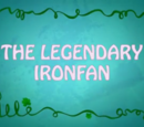 The Legendary IronFan
