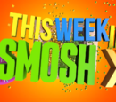 This Week in Smosh