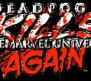 Deadpool Kills the Marvel Universe Again Vol 1