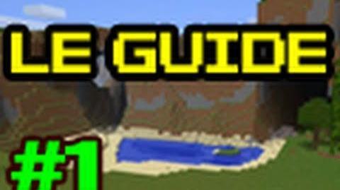 Guide pour bien débuter à Minecraft - Tutoriel FR épisode 1