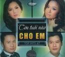 TNCD496 - Top Hits 47 - Còn Tuổi Nào Cho Em