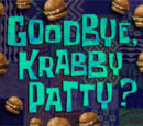 Goodbye, Krabby Patty?