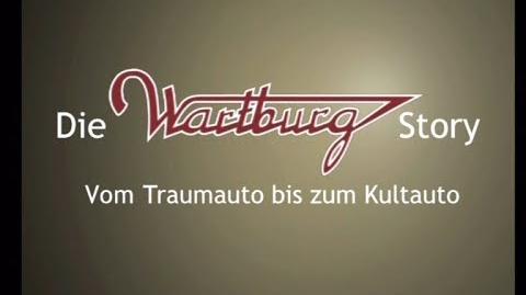 Die Wartburg-Story ganze DOKU (mdr 2oo6)