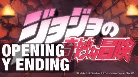 JoJo's Bizarre Adventure - Opening y Ending