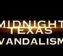 Midnight, Texas Wiki:Vandalism