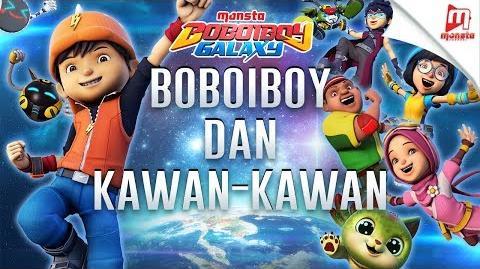 BoBoiBoy Dan Kawan-Kawan