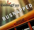 Intern Aaron Special: BUSNAPPED