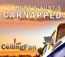 Intern Aaron Special: KURT'S AUNT'S CARNAPPED