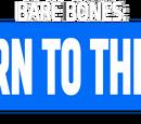 Bare Bones: Return to the Road