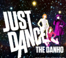 Just Dance: The Danho Experience
