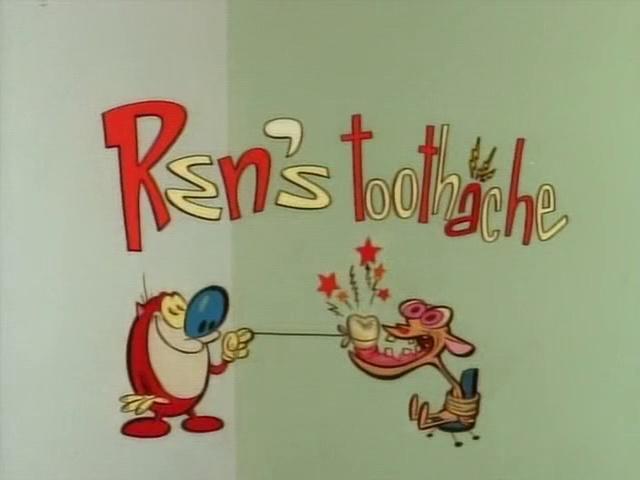 Ren's Toothache