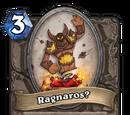 Ragnaros?