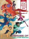 Big Hero 6 Heroes of San Fransokyo Cover.jpg
