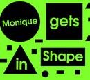 Monique gets in shape