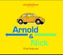 Arnold & Nick: The Movie