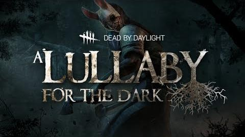 Dead by Daylight A Lullaby for the dark Chapter