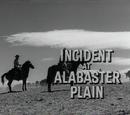 Incident at Alabaster Plain