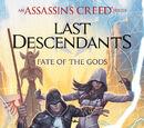 Assassin's Creed: Последние наследники - Судьба богов