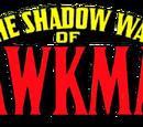 Shadow War of Hawkman Vol 1