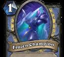 Frozen Champion (Frozen Throne)