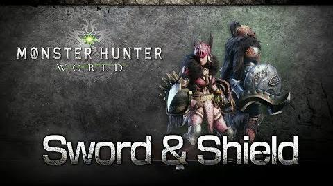 Monster Hunter World - Sword & Shield Overview