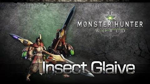 Monster Hunter World - Insect Glaive Overview