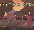 Walk a Mile in Our Zhus