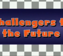 Challengers to the Future
