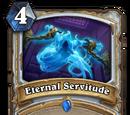 Eternal Servitude