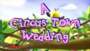 Circus Town Wedding.png