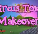 Circus Town Makeover