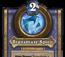Transmute Spirit