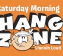 Saturday Morning Hang Zone with Lincoln Loud