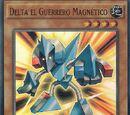 Delta el Guerrero Magnético