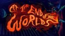 At the End of the Worlds.png